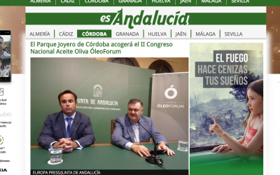 """Europapress: """"El Parque Joyero de Córdoba acogerá el II Congreso Nacional Aceite Oliva ÓleoForum"""""""
