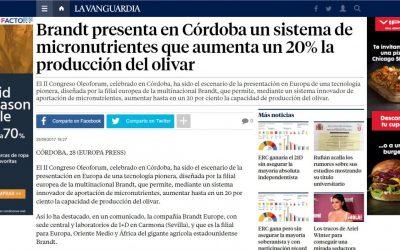 """La Vanguardia: """"Brandt presenta en Córdoba un sistema de micronutrientes que aumenta un 20% la producción del olivar"""""""