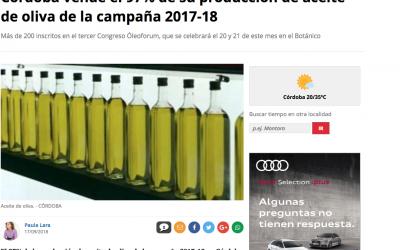 Diario Córdoba:»Córdoba vende el 97% de su producción de aceite de oliva de la campaña 2017-18″