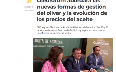 Córdoba Hoy: «Óleoforum abordará las nuevas formas de gestión del olivar y la evolución de los precios del aceite»