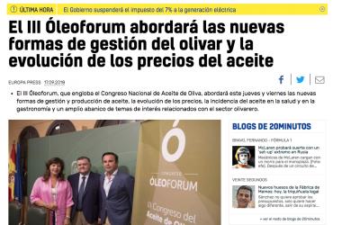 """20 Minutos:""""El III Óleoforum abordará las nuevas formas de gestión del olivar y la evolución de los precios del aceite"""""""