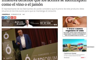 """Cordópolis: """"Infaoliva defiende que los aceites se identifiquen como el vino o el jamón"""""""
