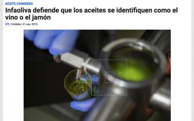 """Agencia EFE: """"Infaoliva defiende que los aceites se identifiquen como el vino o el jamón"""""""