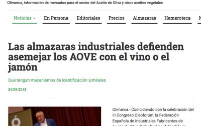 """Olimerca: """"Las almazaras industriales defienden asemejar los AOVE con el vino o el jamón"""""""
